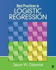 Best Practices in Logistic Regression: By Osborne, Jason W.