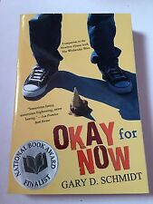 """""""Okay For Now"""" Paperback book"""