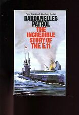 DARDANELLES PATROL ( RN sub E-11 at Gallipoli) Shankland , 2nd 1971  UK   SB  VG