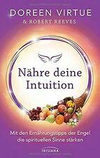 Nähre deine Intuition: Mit den Ernährungstipps der ... | Buch | Zustand sehr gut