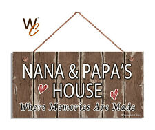 NANA & PAPA'S House Sign, Where Memories Are Made, Distressed, 5x10 Sign
