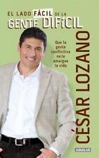 El lado fácil de la gente dificil: By Lozano, César
