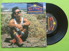 King - Alone Without You / I Kissed The Spikey Fridge, CBS A6308 Ex-/Ex 1985