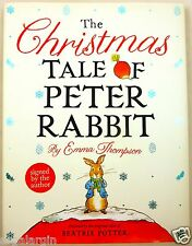 The Christmas Tale of Peter Rabbit by Emma Thompson - Signed By Author Beatrix