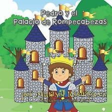 Pedro y el Palacio de Rompecabezas by Marisol Rodriguez (2017, Paperback,...