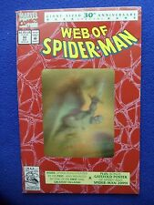 ~~  WEB OF SPIDERMAN 30TH ANNIVERSARY HOLOGRAM ISSUE ~ SEALED BAG ~~