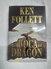 Libro En la boca del dragón de Ken Follet