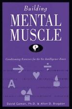 Building Mental Muscle Conditioning Exercises for the Six Intelligence Book