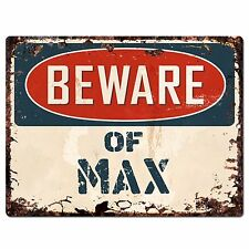 PBFN0255 Beware of MAX Plate Rustic Chic Sign Home man cave Decor Funny Gift