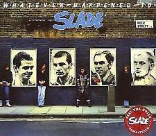 Whatever Happened To (Rem.+Bonustracks) von Slade (2007)