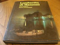 Lombardia di Manzoni - Enzo Pifferi 64 Immagini 158 Pag. Anno 1985