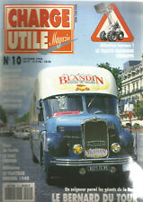 CHARGE UTILE N°10 LE BERNARD DU TOUR / TRACTO-CHARGEUR DERRUPPE / GMC FROGER