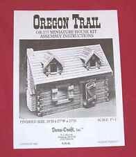 Dura-Craft  *OREGON TRAIL LOG CABIN* OR-177  Dollhouse Instructions