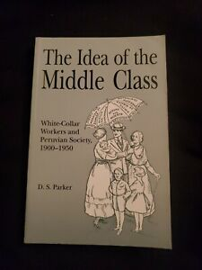 The Idea Of The Middle Class