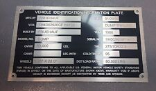 Custom Engraved VIN# Plate Dorsey Fruehauf Great Dane Hyundai Kaufman Load Rite