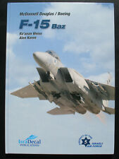 Mc Donnel Douglas / Boeing - F-15 Baz in IAF  - Raànan Weiss, Koren - IsraDecal