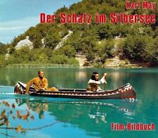 Karl May. Der Schatz im Silbersee. Film-Bildbuch von Michael Petzel (2012, Gebundene Ausgabe)
