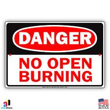 "Danger No Open Burning Aluminum 8"" x 12"" Sign Flammable Gas Matches No Smoking"
