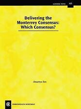 Delivering the Monterrey Consensus: Which Consensus? (Economic Paper Series), Bu