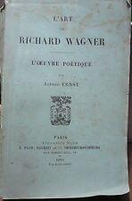 L' art de Richard Wagner, Alfred Ernst, 1893…World FREE Shipping*