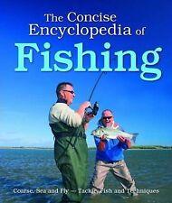 The Concise Encyclopedia of Fishing by Igloo Books Ltd (Hardback, 2009)