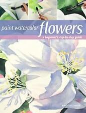 PAINT WATERCOLOR FLOWERS - NEW BOOK