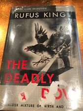THE DEADLY DOVE by RUFUS KING HC DJ 1st