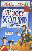 Horrible Histories: Bloody Scotland by Terry Deary, Hardcover Used Book, Good, F