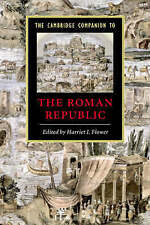 The Cambridge Companion to the Roman Republic (Cambridge Companions to the Ancie