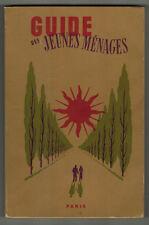 1956 - Guide des jeunes ménages - René Berni - - Edit.R.Girard