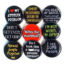 Anti-Social Slogans Badges Buttons Pins x 9 - Size 25mm Badge Pinbacks