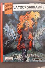 BD chevalier ardent HS n°2 la tour sarrasine EO cartonnée 1988 TBE craenhals