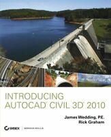 Introducing AutoCAD Civil 3D 2010 by Wedding James|Graham Rick
