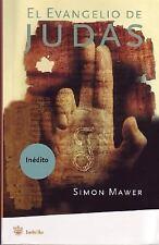 El Evangelio de Judas by Simon Mawer (2006, Paperback)