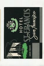 Vintage Hotel Luggage Label HOTEL ST FRANCIS San Francisco Union Square