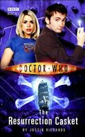 Doctor Who - The Resurrection Casket (New Series... by Richards, Justin Hardback