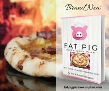 Fat Pig Pizza Oven Plan: How to Build a Wood Fired Pizza Oven (eBook)