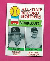 1979 TOPPS # 417 ANGELS NOLAN RYAN RECORD HOLDERS EX-MT CARD  (INV# C2803)