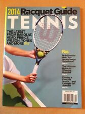 Tennis 2014 Racquet Guide Mar/Apr 2014 FREE SHIPPING, Babolat, Head, Prince