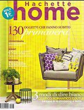 HACHETTE HOME - N.3 - MAR.'11 - GIALLO - TOCCO ROMANTICO - SPAZI VERDI - BONTON
