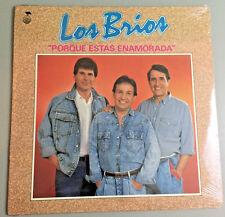 PORQUE ESTAS ENAMORADA sung by Los Brios (Fonovisa 1988) LP - NEW/Sealed