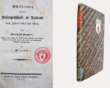 Schilderung meiner Gefangenschaft in Russland vom Jahre 1812 bis 1814