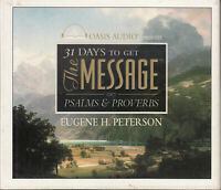 31 Days To Get The Message Psalms Proverbs Eugene H Peterson 6CD Audio Book