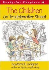 The Children on Troublemaker Street
