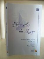 Nuevos de La Grande - Claude Maëlle Josselin - 2011 - Ediciones Amathee