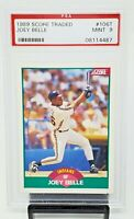 1989 Score Traded RC Idians Star JOEY BELLE Rookie Baseball Card PSA 9 MINT