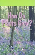 HOW DO PLANTS GROW? - NEW PAPERBACK BOOK