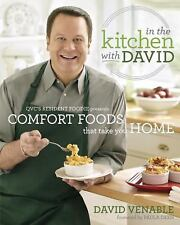 In the Kitchen with David : QVC's Resident Foodie Presents Comfort Foods That...