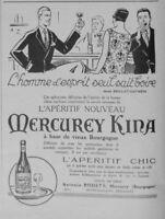 PUBLICITÉ DE PRESSE 1926 APÉRITIF MERCUREY KINA A BASE DE VIEUX BOURGOGNE RODET.