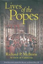 Lives of The Popes: The Pontiffs from St. Peter to John Paul II by Richard P. Mc